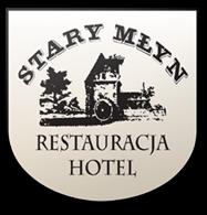 """Hotel – Restauracja """"STARY MŁYN"""" w Nasielsku"""